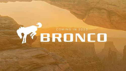 Ford Officially Confirms New Bronco for 2020, New Ranger for 2019